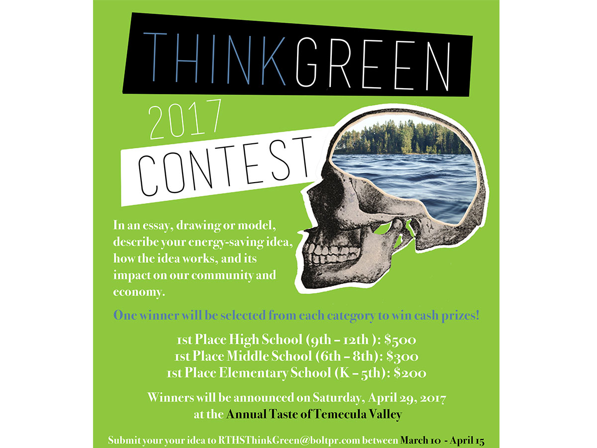 temecula students invited to participate in energy conservation for more information about the think green contest please the temecula education foundation website email rthsthinkgreen boltpr com or call 949