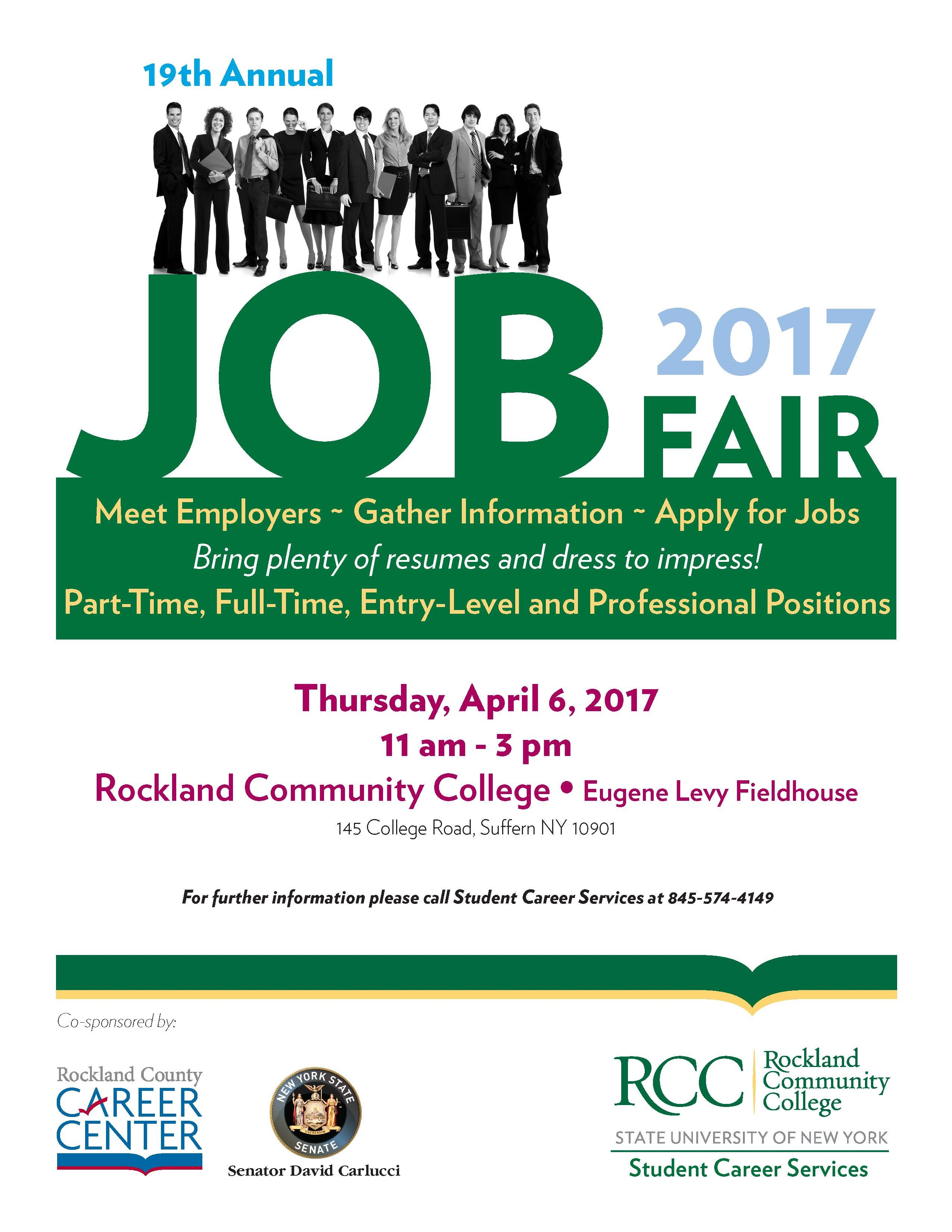 rockland community college to host job fair nanuet ny patch a wide range of industries will be represented offering positions from entry level to professional job seekers are encouraged to take full advantage of