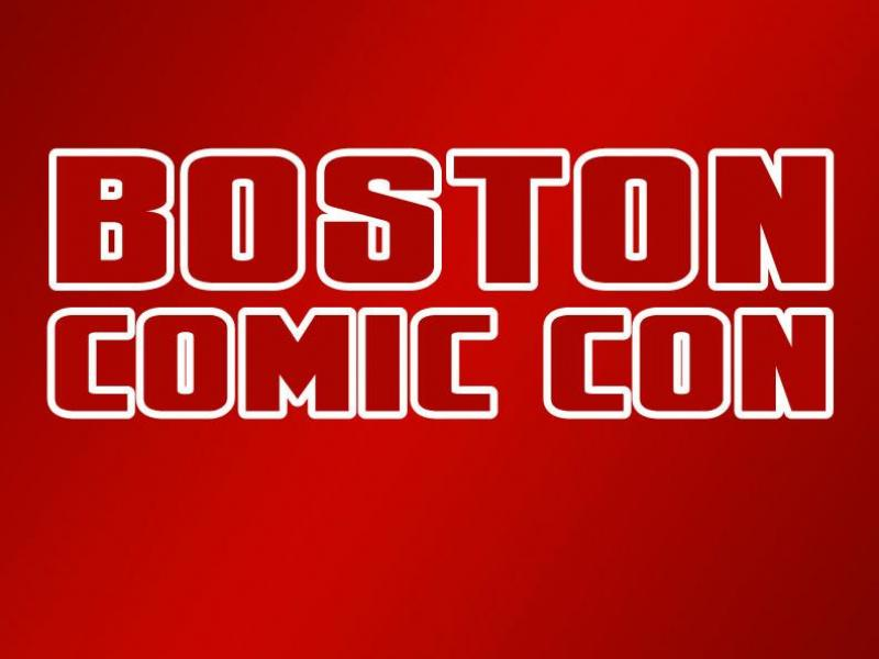 Boston Comic Con 2016 What You Need To Know Boston Ma