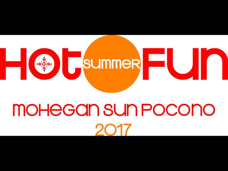 Good ... Hot Summer Fun All Season Long At Mohegan Sun Pocono 0 ...